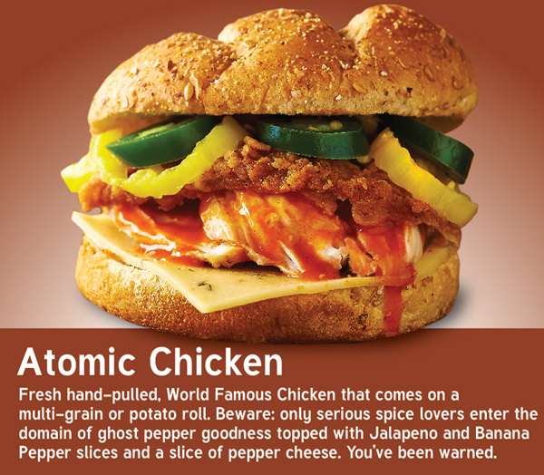 NEW Atomic Chicken Sandwich.
