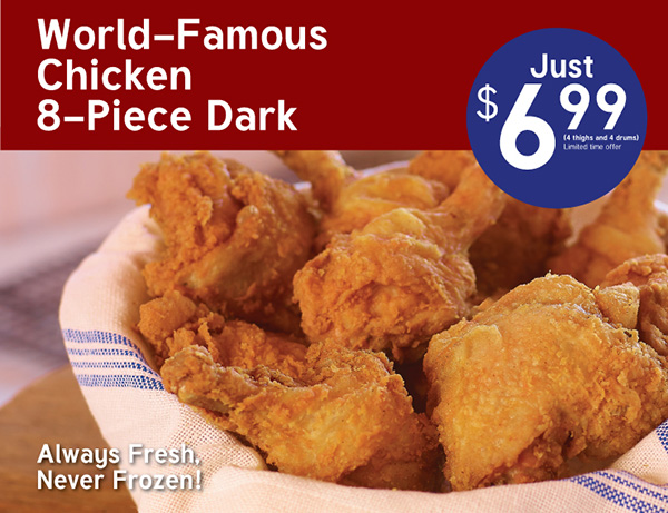 World-Famous Chicken 8 Piece Dark