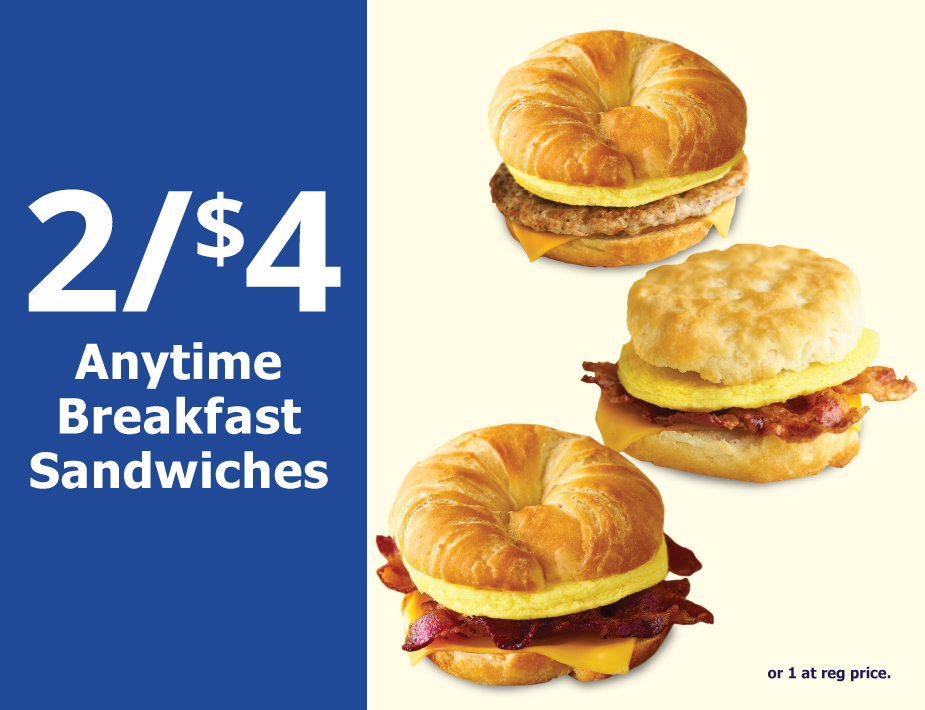 2/$4 Anytime Breakfast Sandwiches