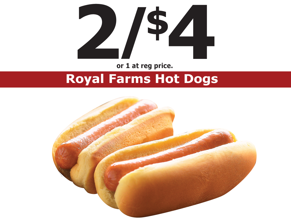 2/$4 Royal Farms Hot Dogs