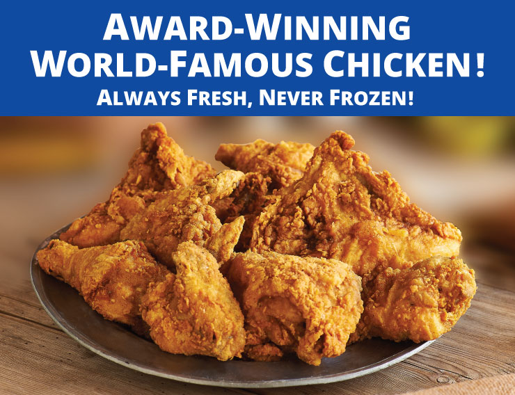Award Wining World Famous Chicken